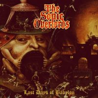 The Sonic Overlords - Last Days of Babylon (2021) - Review
