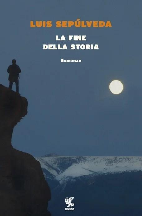 Recensione di La Fine della Storia – Luis Sepulveda