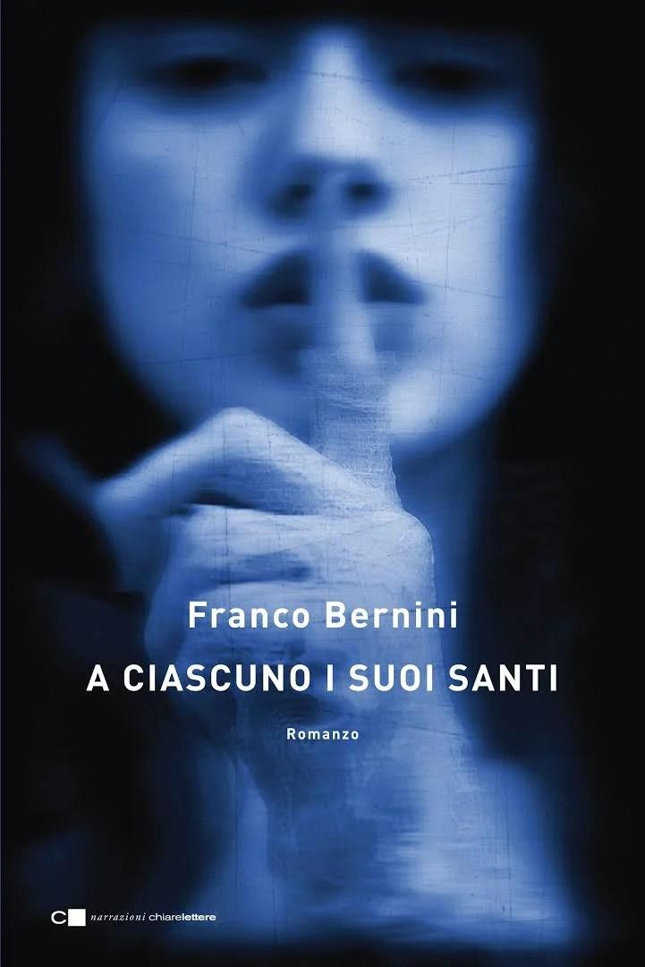Recensione di A Ciascuno I Suoi Santi – Franco Bernini