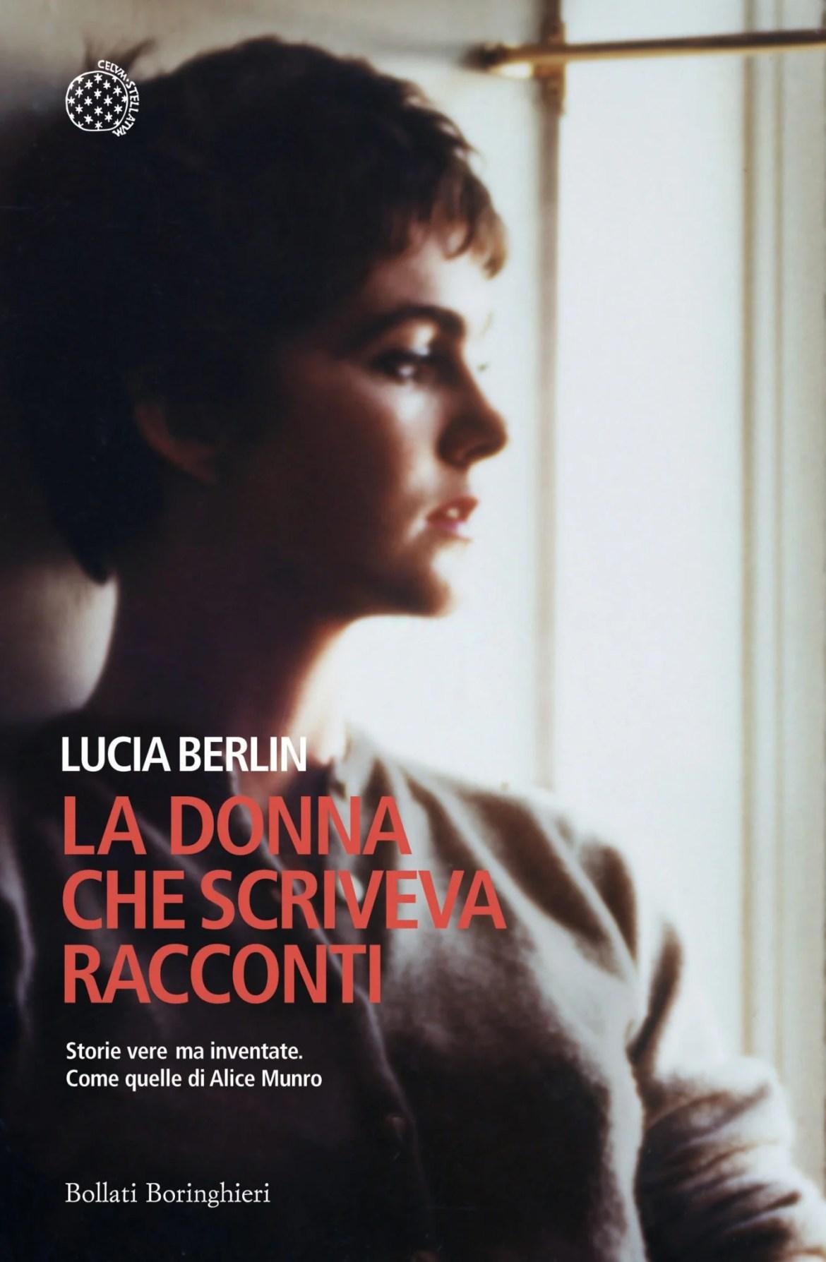 Recensione di La Donna che Scriveva Racconti – Lucia Berlin