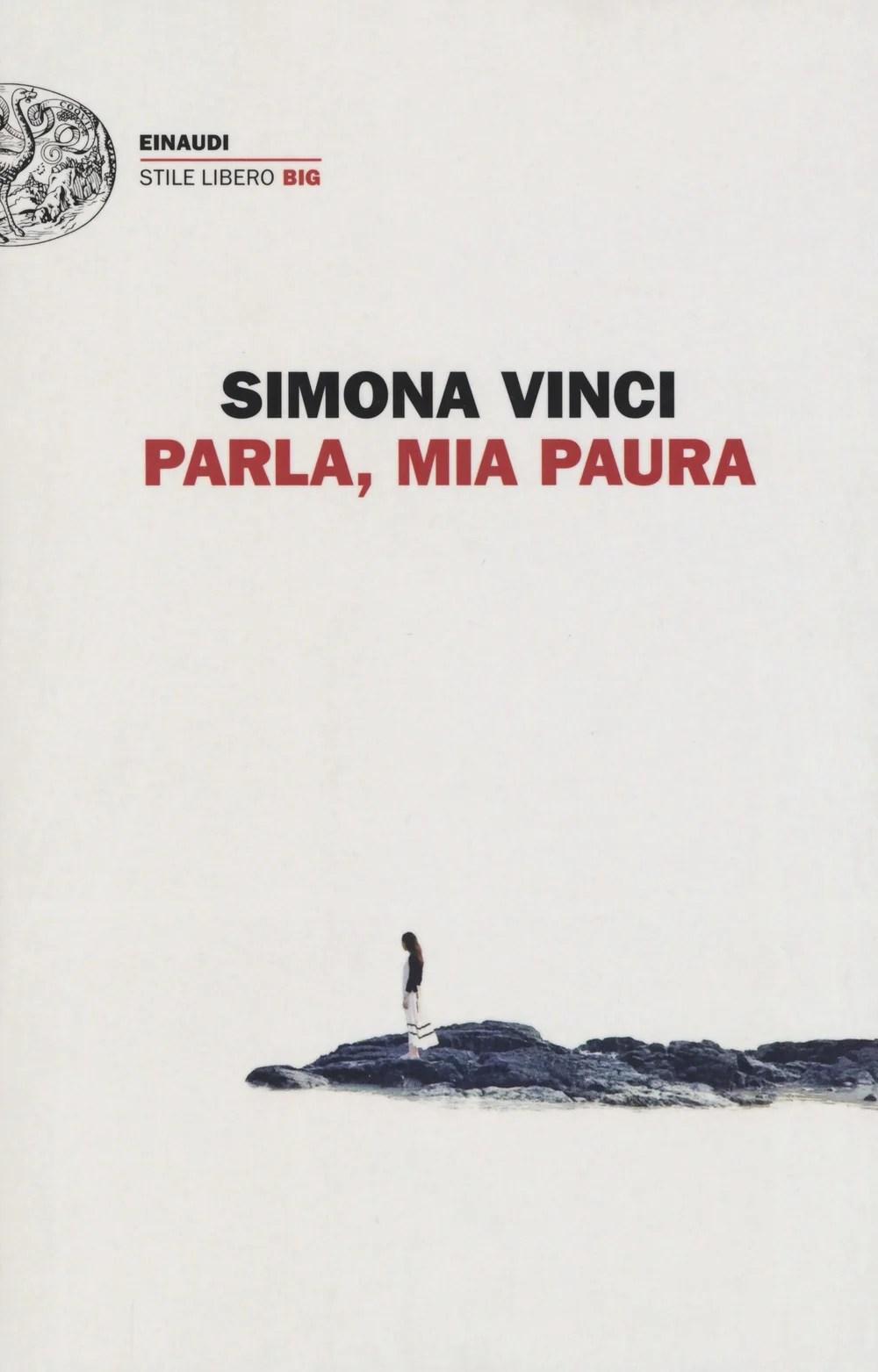 Recensione di Parla, Mia Paura – Simona Vinci