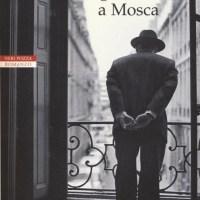 Recensione di Un Gentiluomo A Mosca - Amor Towles