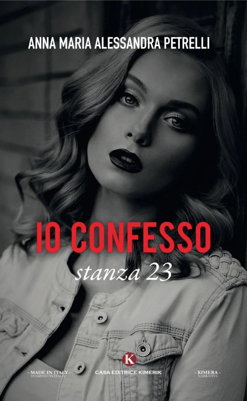 Recensione di Io Confesso Stanza 23 – A. M. A. Petrelli