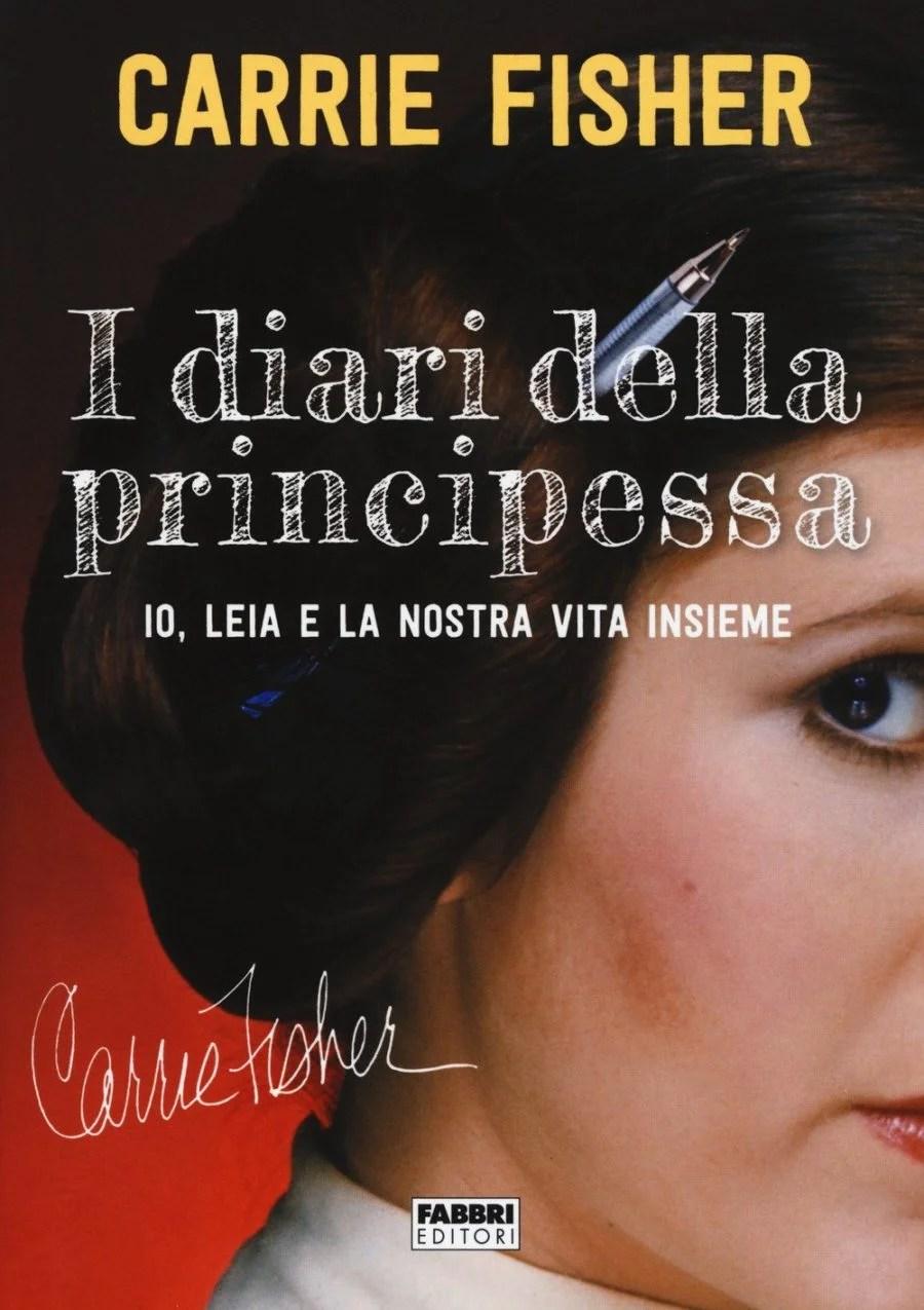 Recensione de I Diari Della Principessa – Carrie Fisher