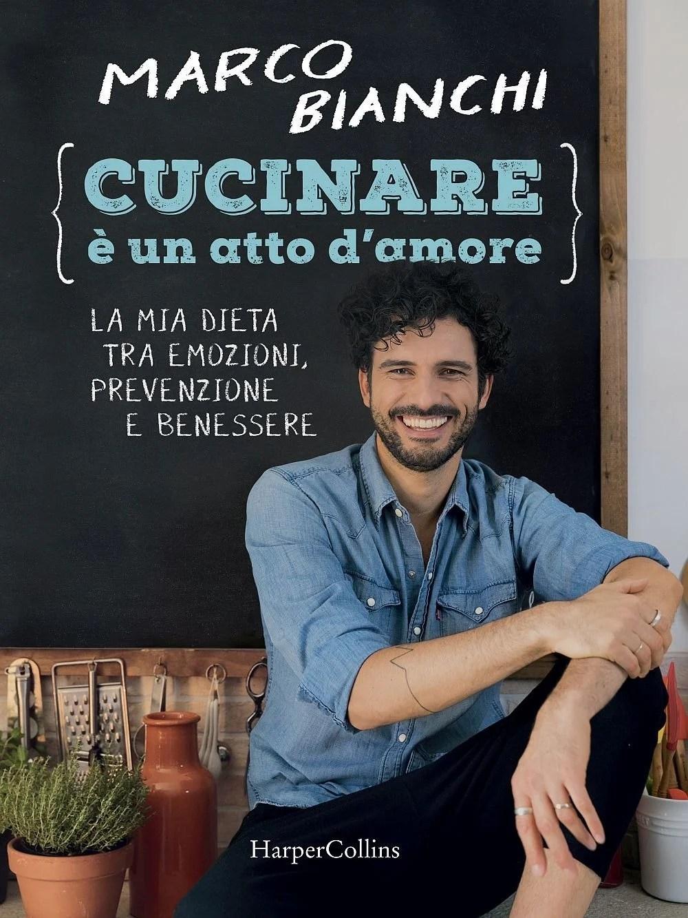 Recensione di Cucinare E' Un Atto D'Amore – Marco Bianchi