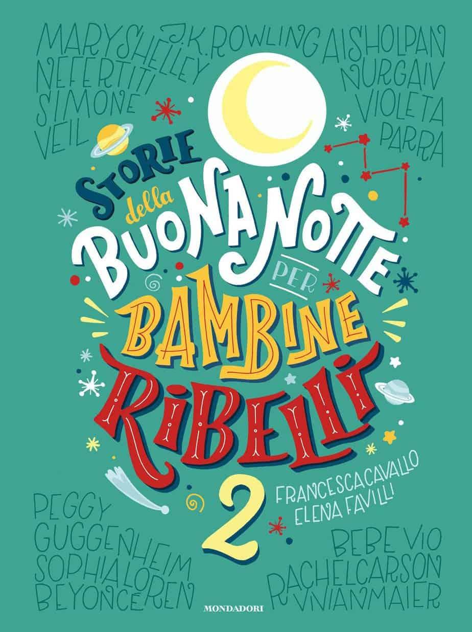 Recensione di Storie Della Buonanotte Per Bambine Ribelli 2 – Favilli/Cavallo