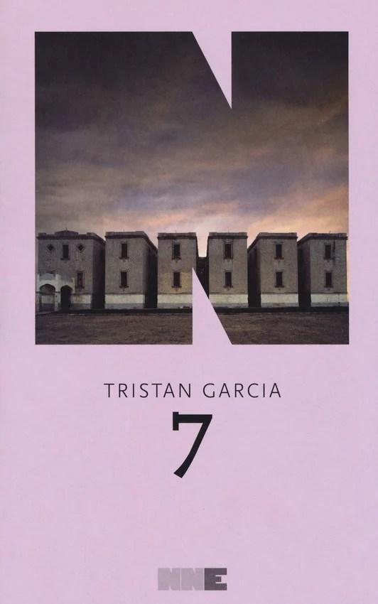 Recensione di 7 – Tristan Garcia