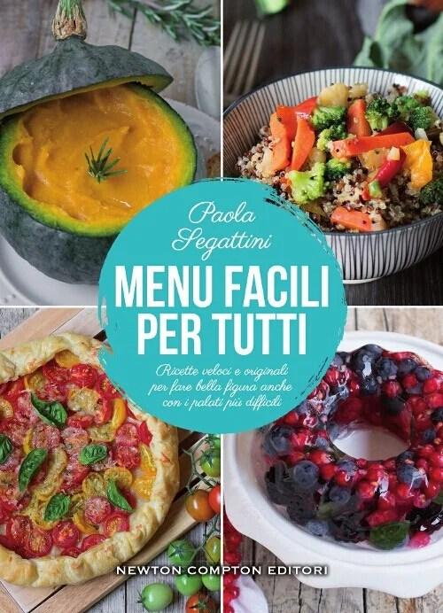 Recensione di Menu Facili Per Tutti – Paola Segattini
