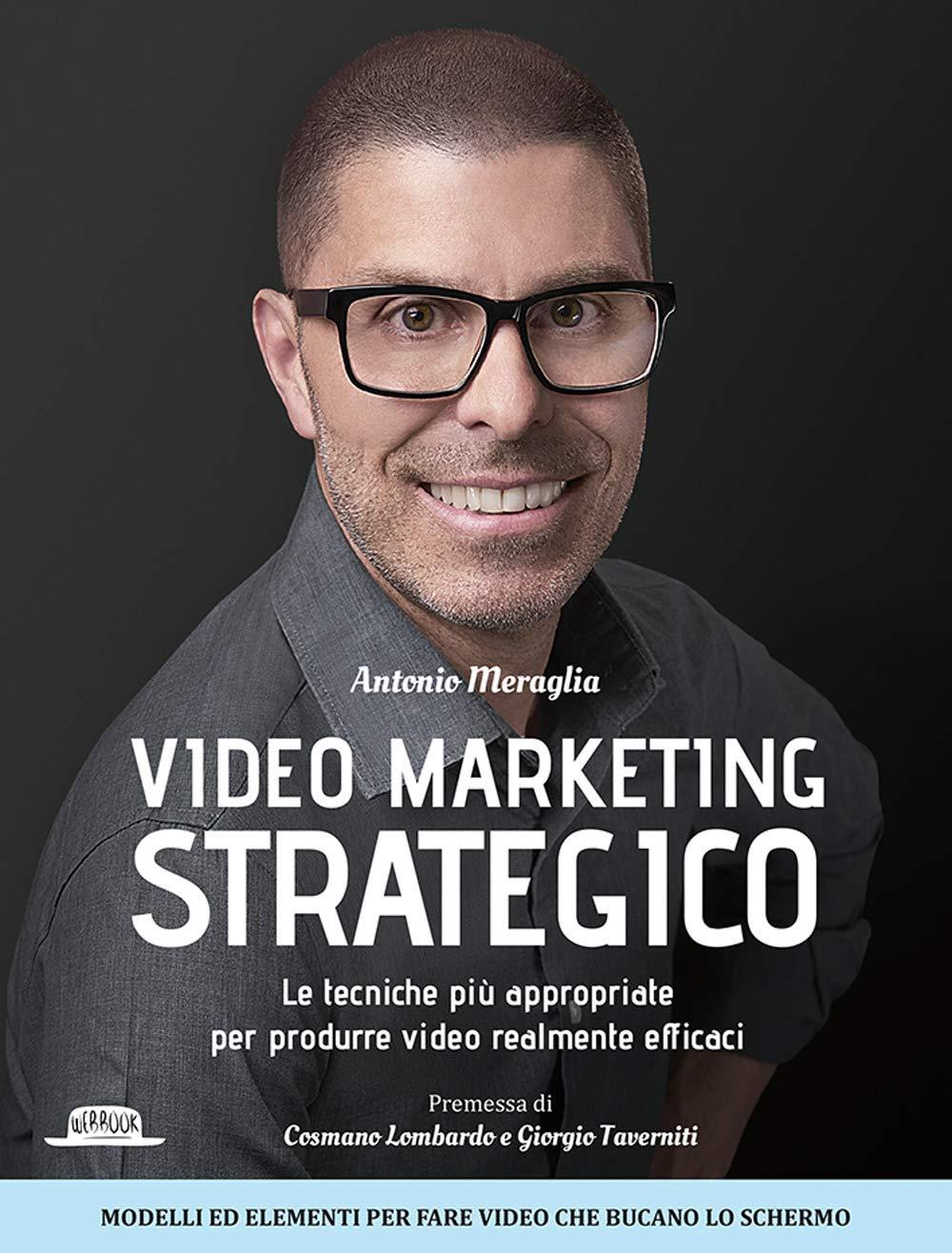 Recensione di Video Marketing Strategico – Antonio Meraglia