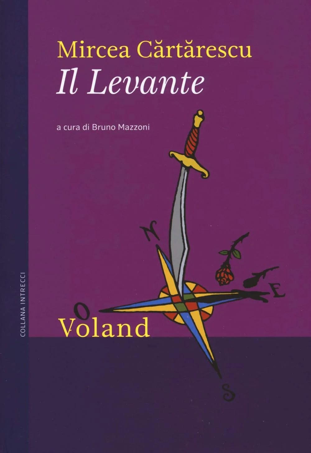 Recensione di Il Levante – Mircea Cărtărescu