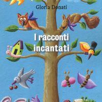 Recensione di I Racconti Incantati - Gloria Donati