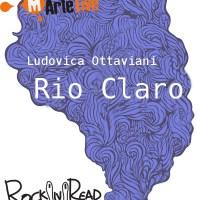 Recensione di Rio Claro - Ludovica Ottaviani