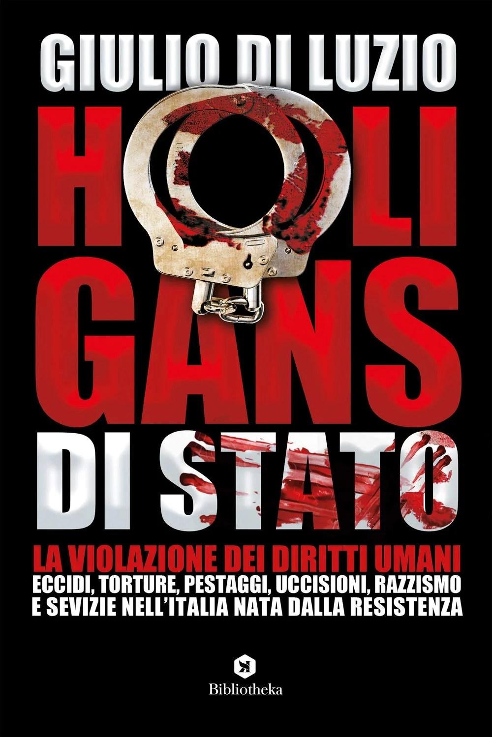 Recensione di Hooligans Di Stato – Giulio Di Luzio