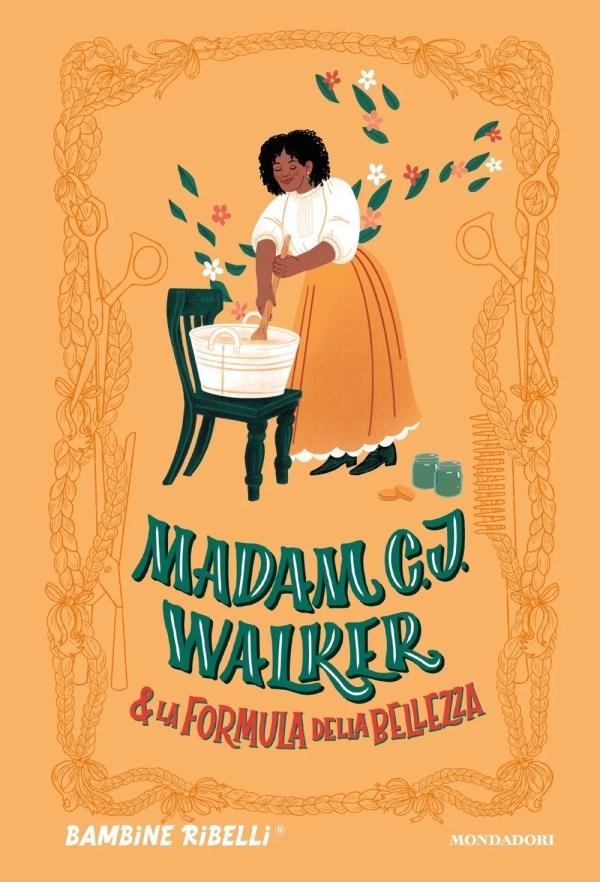 Madam C. J. Walker e La Formula Della Bellezza