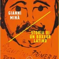 Recensione di Storia Di Un Boxeur Latino - Gianni Minà