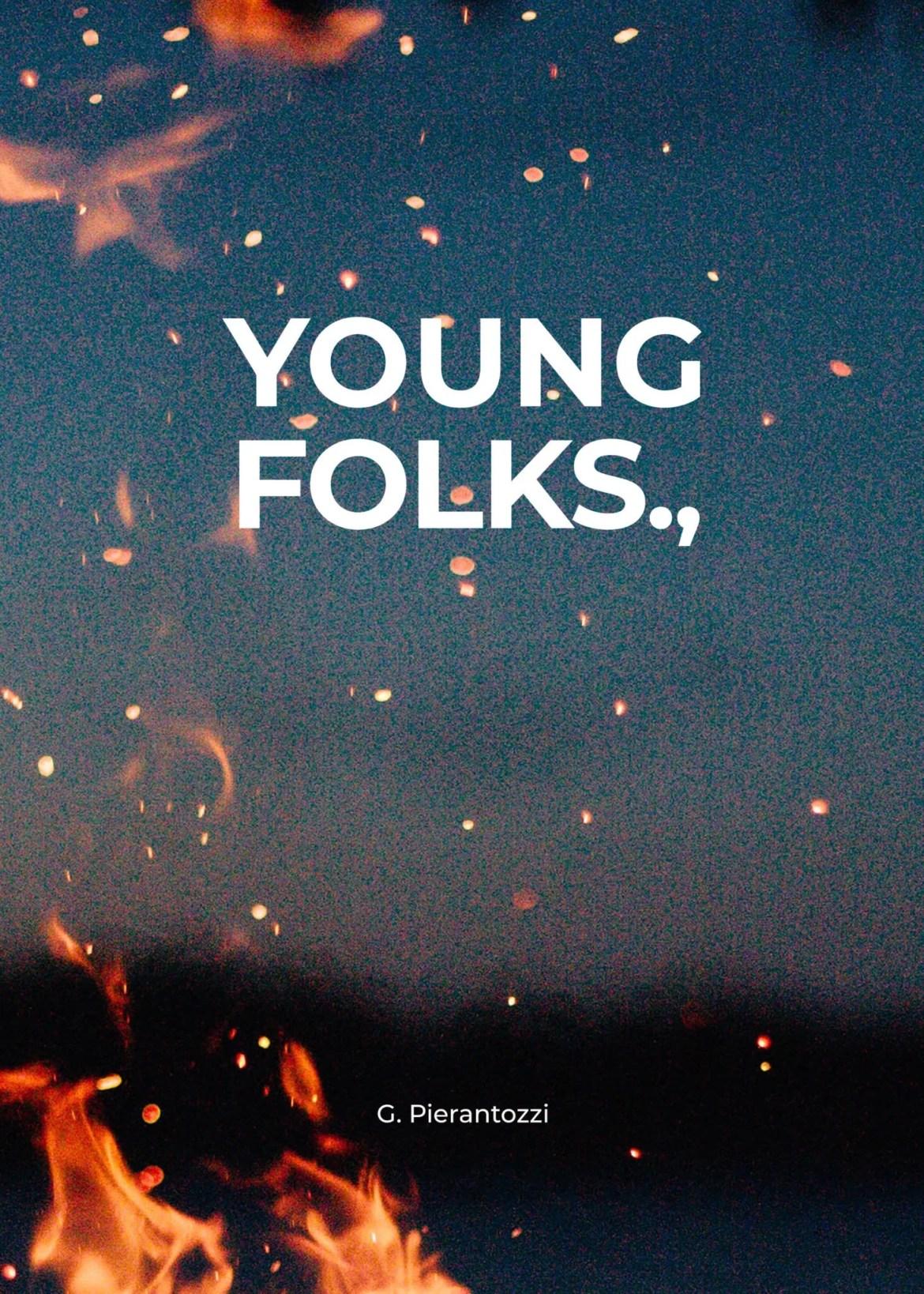 Recensione di Young Folks., – Giuseppe Pierantozzi