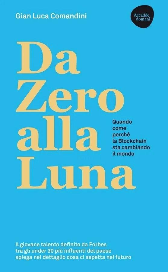 Recensione di Da Zero Alla Luna – Gian Luca Comandini
