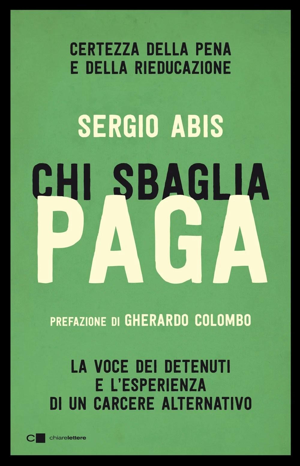 Recensione di Chi Sbaglia Paga – Sergio Abis
