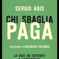 Recensione di Chi Sbaglia Paga - Sergio Abis