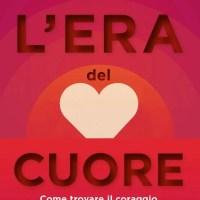 Recensione di L'Era Del Cuore - Luca Mazzucchelli