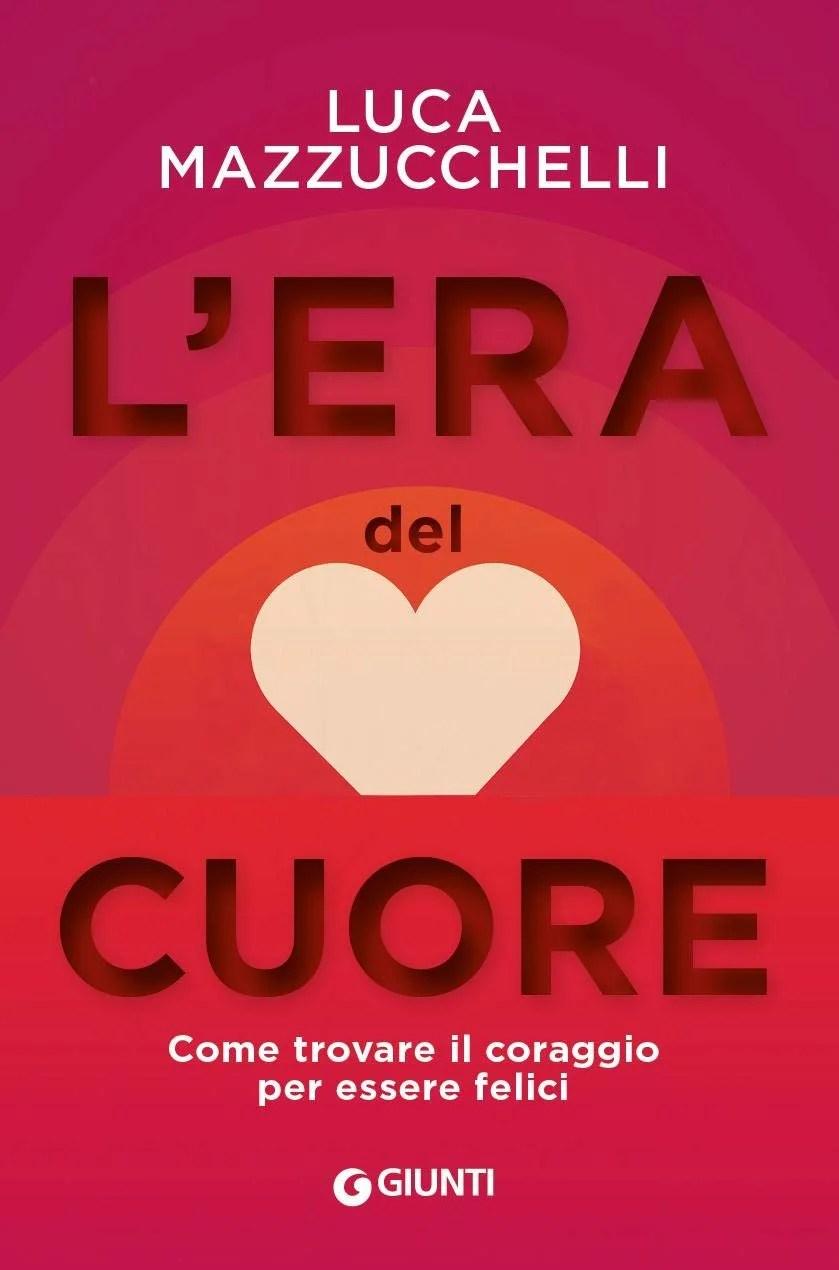 Recensione di L'Era Del Cuore – Luca Mazzucchelli