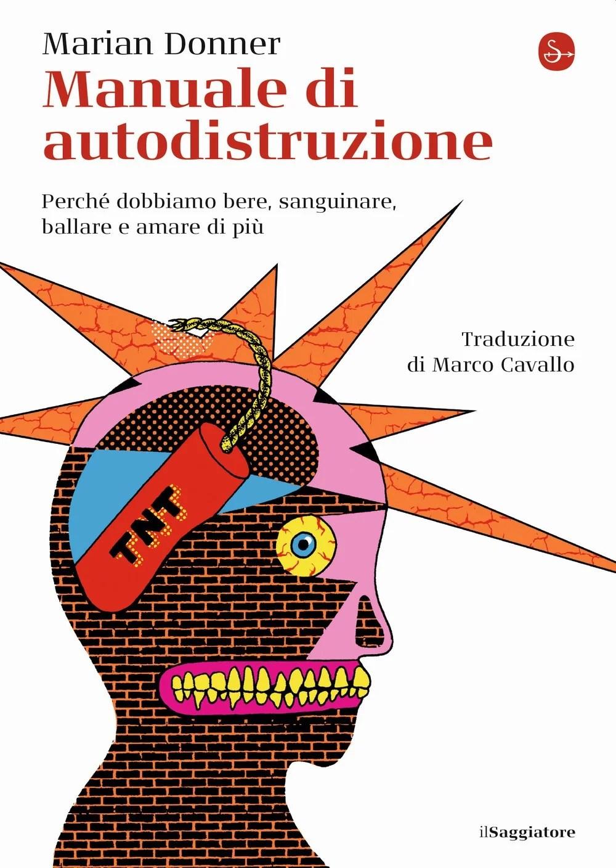 Recensione di Manuale di Autodistruzione – M. Donner