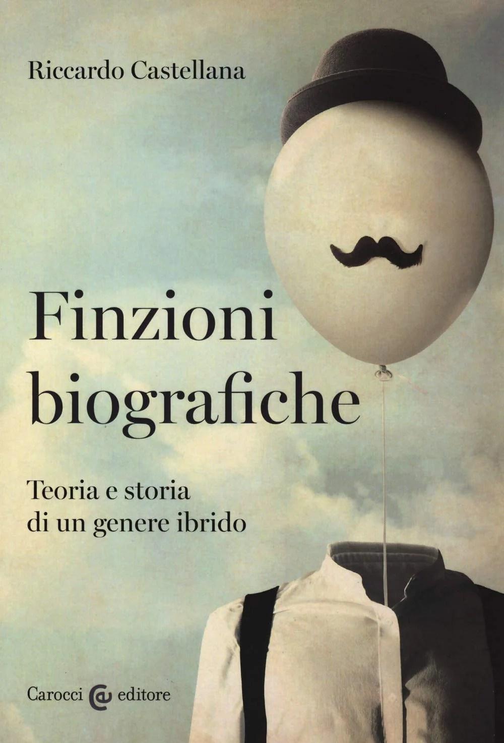 Recensione di Finzioni Biografiche – Riccardo Castellana
