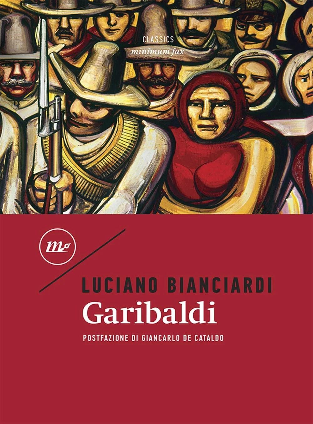 Recensione di Garibaldi – Luciano Bianciardi