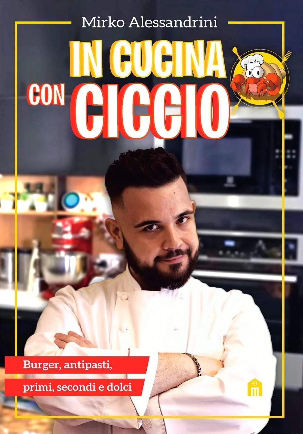 Recensione di In Cucina Con Ciccio – Mirko Alessandrini