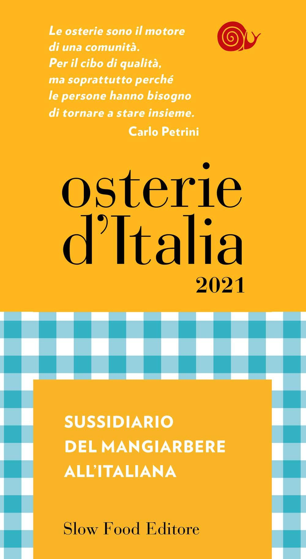 Recensione di Osterie D'Italia 2021 – Slow Food