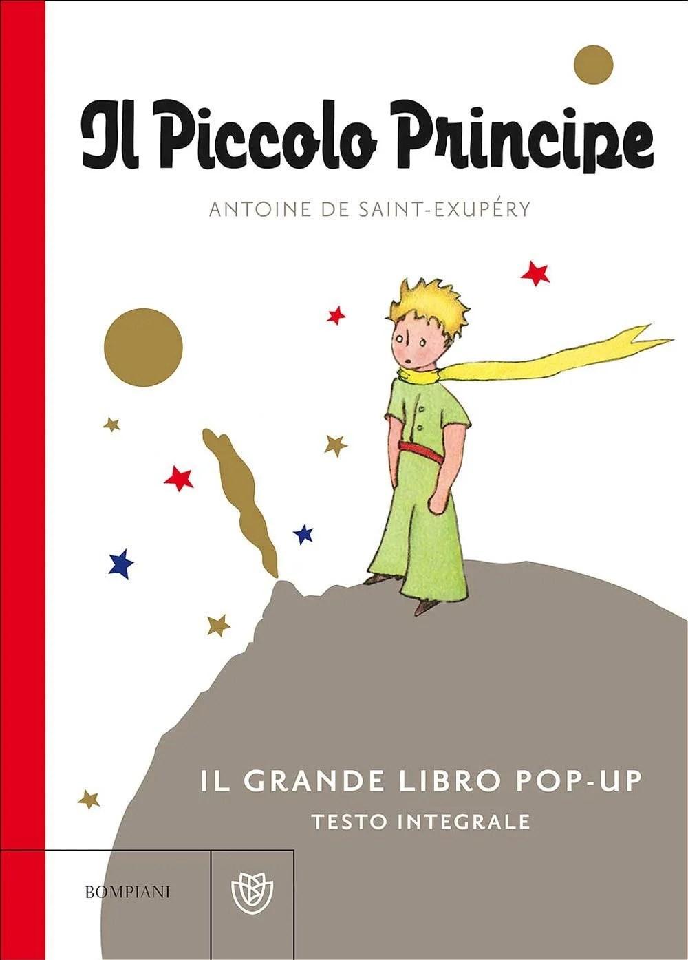 Recensione di Il Piccolo Principe. Il Grande Libro Pop-Up. Ediz. Integrale – A. De Saint-Exupery
