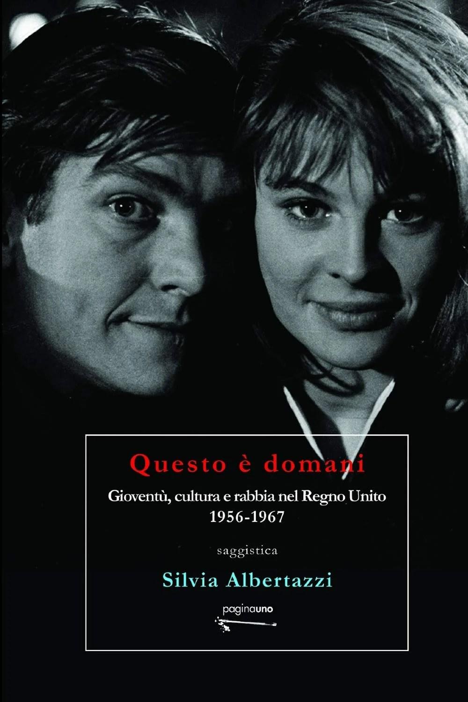 Recensione di Questo E' Domani – Silvia Albertazzi