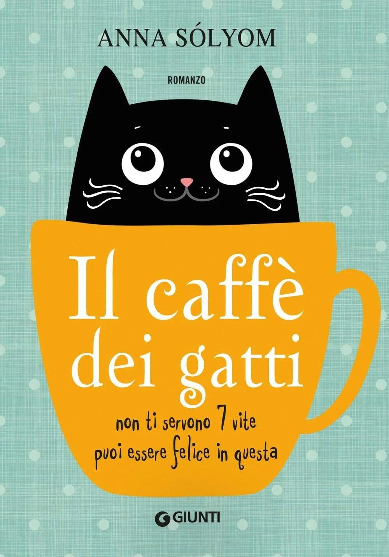 Recensione di Il Caffè Dei Gatti – Anna Sólyom