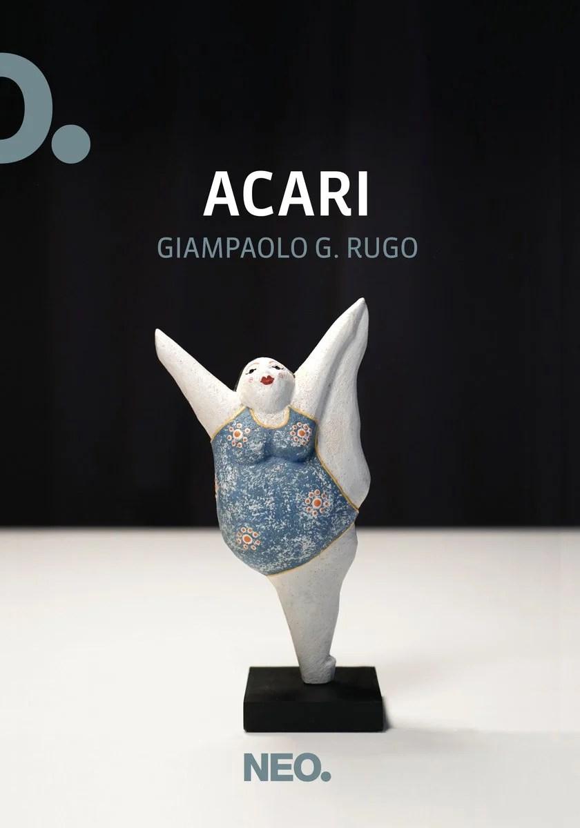 Recensione di Acari – Giampaolo G. Rugo