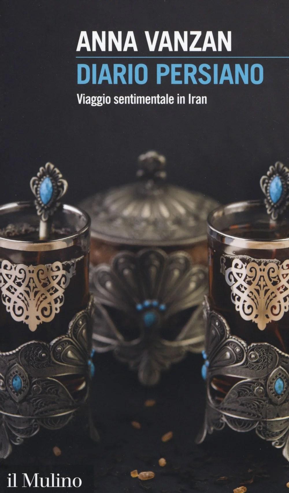 Recensione di Diario Persiano – Anna Vanzan