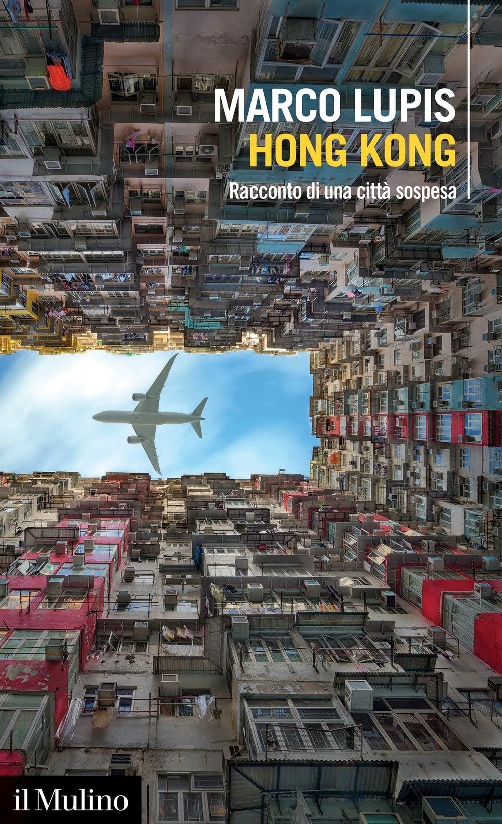 Recensione di Hong Kong – Marco Lupis