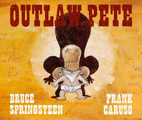 Bruce Springsteen & Frank Caruso - Outlaw Pete (2014)