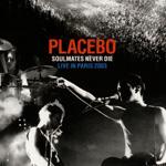 Placebo Soulmates Never Die Paris 2003
