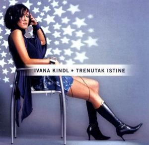 Ivana Kindl - Trenutak istine
