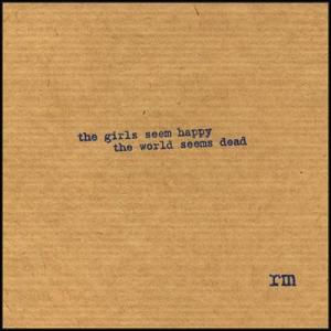 Ruins Matador - The Girls Seem Happy The World Seems Dead