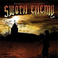 Sworn Enemy – The Beginning Of The End
