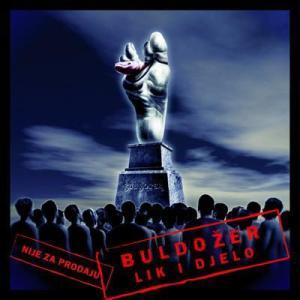 Buldožer - Lik i djelo (promo CD)