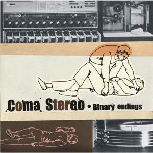 Coma Stereo - Binary Endings