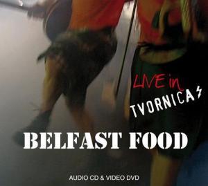 Belfast Food - Live in Tvornica (CD / DVD)