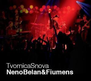 Neno Belan & Fiumens - Tvornica Snova