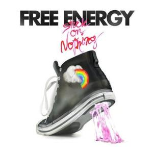 Free Energy – Stuck on Nothing