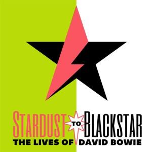 Stardust to Blackstar