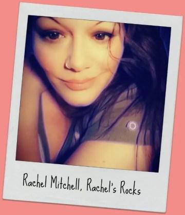 Rachel mitchell of rachel's rocks
