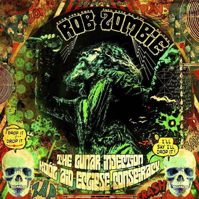 Rob Zombie - The Lunar Injection Kool Aid Eclipse Conspiracy Album Cover Artwork