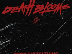 Death Blooms - Fuck Everything EP Artwork Cover